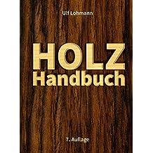 Holz-Handbuch: 7. Auflage