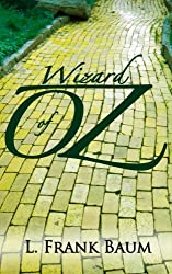 Wizard of Oz Bundle: Legends of Oz: All 14 Oz Stories and 8 Additional Children's Stories, With Audiobook Links, Dorothy's Return (English Edition)