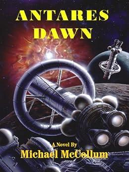 ANTARES DAWN (The Antares Series Book 1) (English Edition) par [McCollum, Michael]