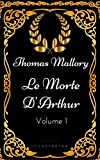 Le Morte D'Arthur - By Thomas Mallory - Illustrated (English Edition) - Format Kindle - 0,99 €