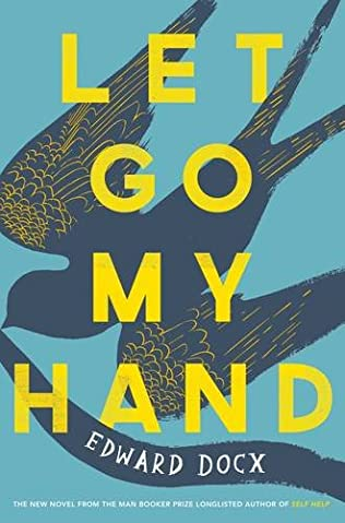 book cover of Let Go My Hand