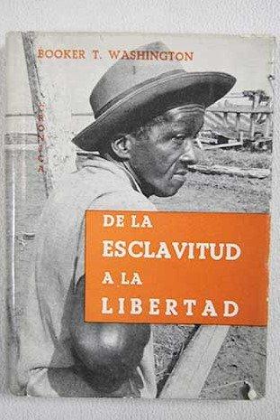 de-la-esclavitud-a-la-libertad-autobiografia-de-un-negro