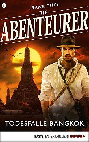 Die Abenteurer - Folge 11: Todesfalle Bangkok (Auf den Spuren der Vergangenheit) (Bermuda 11)