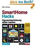 SmartHome Hacks: Hausautomatisierung...