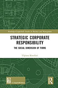 Descargar Strategic Corporate Responsibility: The Social Dimension of Firms (Routledge-Giappichelli Studies in Business and Management) Epub