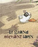 "Afficher ""Le grand méchant lapin"""