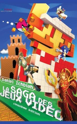 La Saga des Jeux Vido: 6me Edition