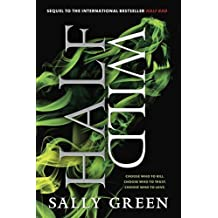 Half Wild (The Half Bad Trilogy) by Sally Green (2016-02-23)