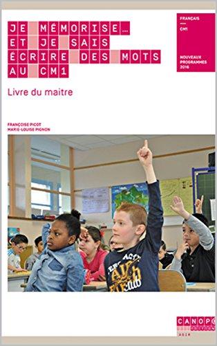 Je Memorise Et Je Sais Ecrire Des Mots Au Cm1 Edition