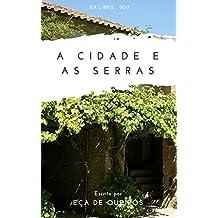 A Cidade e as Serras (Ilustrado) (Portuguese Edition)