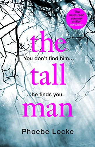 The Tall Man: A page-turning thriller for the summer by [Locke, Phoebe]