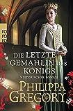 'Die letzte Gemahlin des Königs' von 'Philippa Gregory'