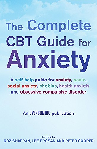 The Complete CBT Guide for Anxiety (Overcoming S)