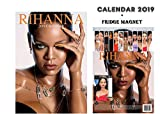 RIHANNA CALENDAR 2019 + RIHANNA FRIDGE MAGNET