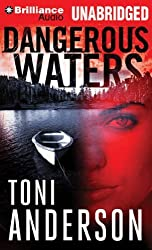 Dangerous Waters (The Barkley Sound Series) by Toni Anderson (2012-11-20)