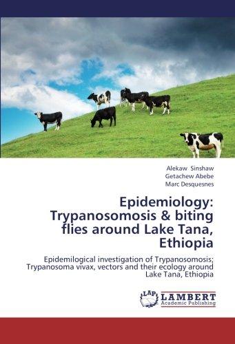 Epidemiology: Trypanosomosis & biting flies around Lake Tana, Ethiopia