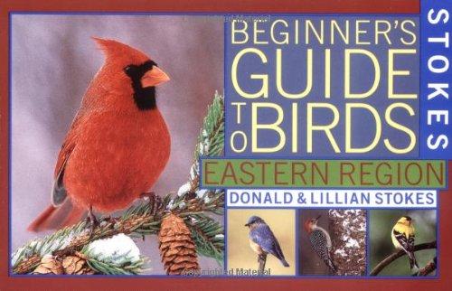 Stokes Beginner's Guide to Birds: Eastern Region (Stokes Field Guide Series)