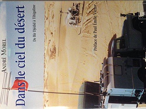 Dans le ciel du désert par  André Morel (Broché)