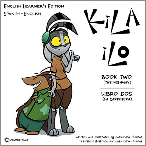 KIla Ilo 2: English Learner's Edition (Kila Ilo English Learner's Edition) (English Edition)