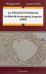 La défaite ottomane de ROY Philippe