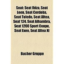 Seat: Seat Ibiza, Seat Leon, Seat Córdoba, Seat Toledo, Seat Altea