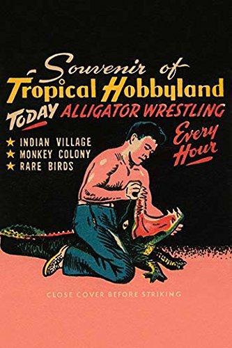 Buyenlarge 0–587–25824–1-g1827'Tropical hobbyland-alligator Wrestling' Giclée Fine Art Print, 45,7x 68,6cm (Print Print Tropical Giclee)