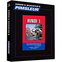 Pimsleur Hindi Level 1 CD: Learn to Speak and Understand Hindi with Pimsleur Language Programs (Comprehensive, Band 1)