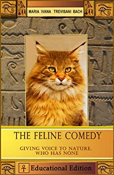 The Feline Comedy Educational Edition (Mozot) (English Edition) di [Trevisani Bach, Maria Ivana]