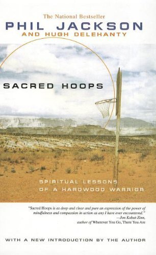 Sacred Hoops: Spiritual Lessons of a Hardwood Warrior by Phil Jackson (2010-01-01)