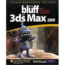 L'Art du Bluf avec 3DS Max 2009