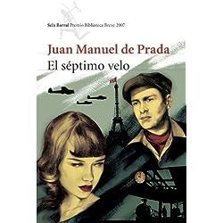 El séptimo velo (Biblioteca Breve) Premio Biblioteca Breve 2007