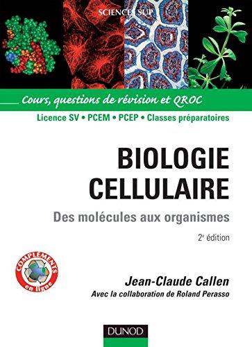 Biologie cellulaire - 2e d. : Des molcules aux organismes (Sciences de la vie)