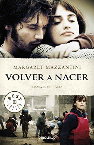 Volver a Nacer (Basada Novela La Palabra Más Hermosa) (BEST SELLER) por Margaret Mazzantini