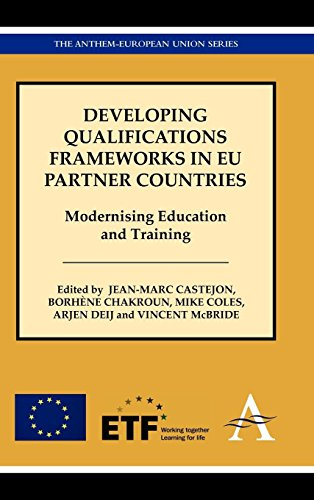 Developing Qualifications Frameworks in EU Partner Countries: Modernising Education and Training (Anthem European Studies)