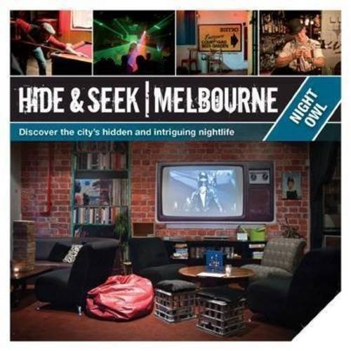 Hide and Seek Melbourne: Night Owl by Explore Australia (2011) Paperback