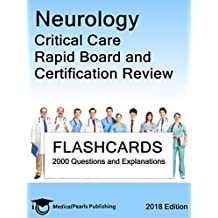 Neurology Critical Care: Rapid Board and Certification Review (English Edition)