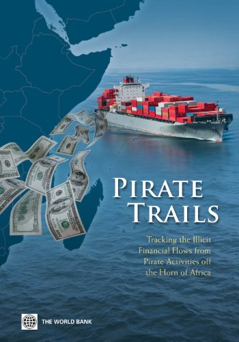 pirate-trails-tracking-the-illicit-financial-flows-from-pirate-activities-off-the-horn-of-africa-wor