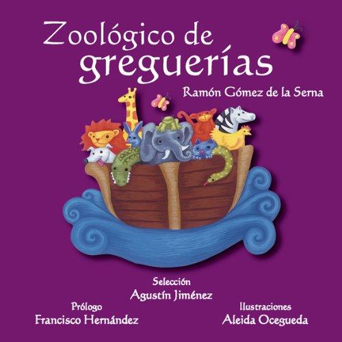 Zoologico de greguerias/Hubbub Zoo (Luciernagas) por Agustin Jimenez Sanchez