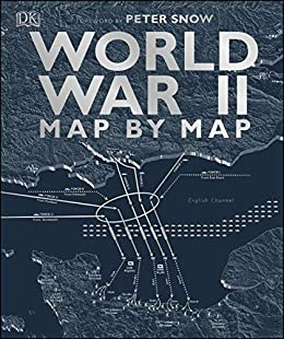 World War II Map by Map (English Edition) van [DK]