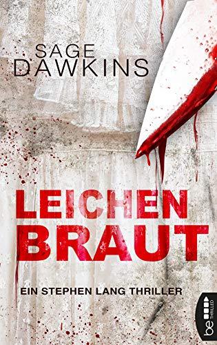 Buchseite und Rezensionen zu 'Leichenbraut: Ein Stephen Lang Thriller' von Sage Dawkins