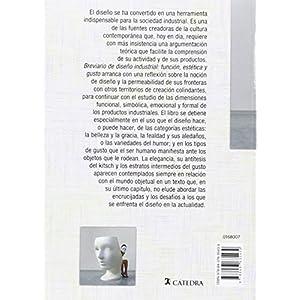 Breviario De Diseño Industrial. Función, Estética Y Gusto (Básicos Arte Cátedra)
