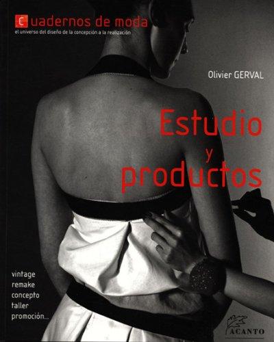 Estudio y productos: Cuadernos de moda (Joyeria Y Moda) por Olivier Gerval
