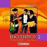 Encuentros - Ausgabe B: Band 2 - Audio-CD: Für das 8-jährige Gymnasium