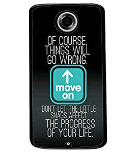 ColourCraft Quote Design Back Case Cover for MOTOROLA GOOGLE NEXUS 6