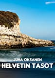 Helvetin tasot (Finnish Edition)