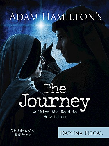 The Journey, Children's Edition: Walking the Road to Bethlehem
