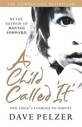 [(A Child Called It)] [ By (author) Dave Pelzer ] [February, 2014]