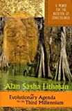 An Evolutionary Agenda: A Primer for the Mutation of Consciousness