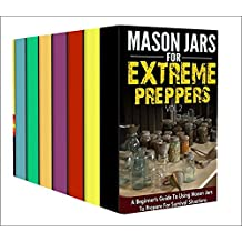 Survival Prepping For Beginner's : Box Set : A Complete And Comprehensive Beginner's Guides And Manuals To Prepping (English Edition)