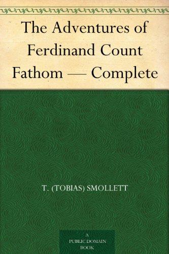 The Adventures of Ferdinand Count Fathom — Complete